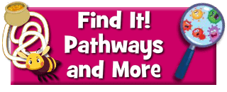 Find It! Pathways and More